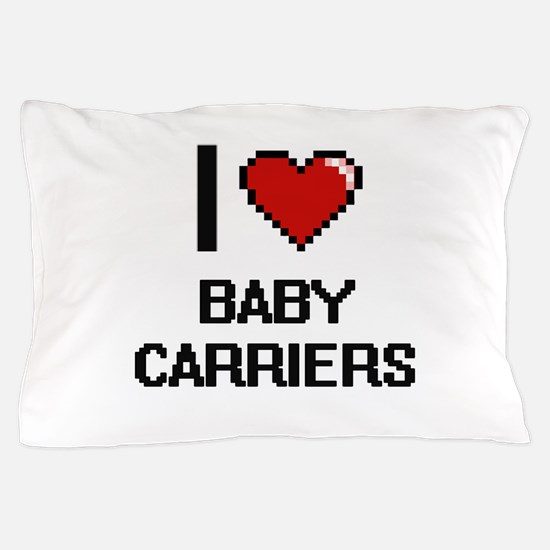 I Love Baby Carriers Digitial Design Pillow Case