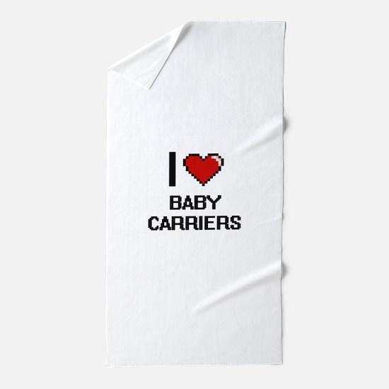 I Love Baby Carriers Digitial Design Beach Towel
