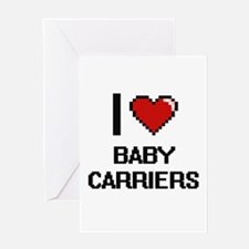 I Love Baby Carriers Digitial Desig Greeting Cards