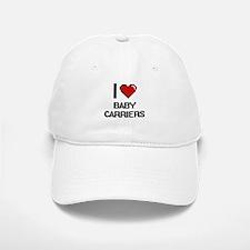 I Love Baby Carriers Digitial Design Baseball Baseball Cap