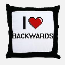 I Love Backwards Digitial Design Throw Pillow