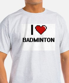 I Love Badminton Digitial Design T-Shirt
