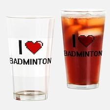 I Love Badminton Digitial Design Drinking Glass