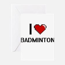 I Love Badminton Digitial Design Greeting Cards