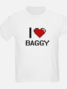 I Love Baggy Digitial Design T-Shirt