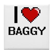 I Love Baggy Digitial Design Tile Coaster