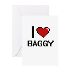I Love Baggy Digitial Design Greeting Cards