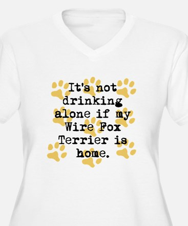 If My Wire Fox Terrier Is Home Plus Size T-Shirt