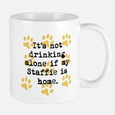 If My Staffie Is Home Mugs