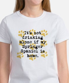 If My Springer Spaniel Is Home T-Shirt