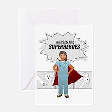 Nurses are Superheroes  Greeting Card