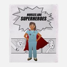 Nurses are Superheroes  Throw Blanket