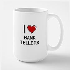 I Love Bank Tellers Digitial Design Mugs