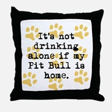 If My Pit Bull Is Home Throw Pillow