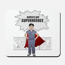 Nurses are Superheroes man Mousepad