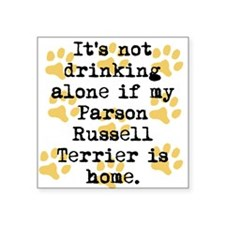 If My Parson Russell Terrier Is Home Sticker