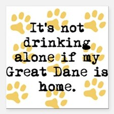 "If My Great Dane Is Home Square Car Magnet 3"" x 3"""