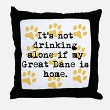 If My Great Dane Is Home Throw Pillow