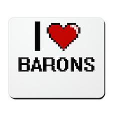 I Love Barons Digitial Design Mousepad