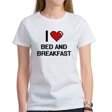 I Love Bed And Breakfast Digitial Design T-Shirt