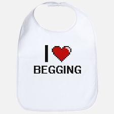 I Love Begging Digitial Design Bib