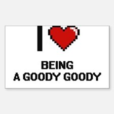 I Love Being A Goody Goody Digitial Design Decal