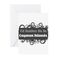 Rather Be in Cayman Islands Greeting Card