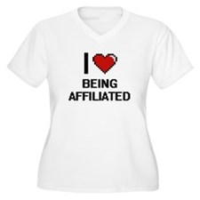 I Love Being Affiliated Digitial Plus Size T-Shirt