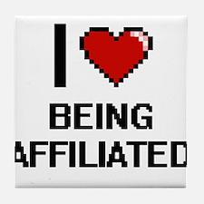 I Love Being Affiliated Digitial Desi Tile Coaster