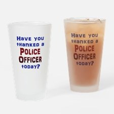 Thank Police Drinking Glass