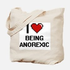 I Love Being Anorexic Digitial Design Tote Bag