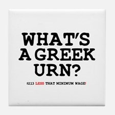 WHATS A GREEK URN Tile Coaster