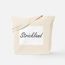 Strickland surname artistic design Tote Bag