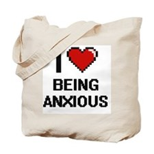 I Love Being Anxious Digitial Design Tote Bag