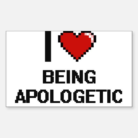 I Love Being Apologetic Digitial Design Decal