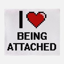 I Love Being Attached Digitial Desig Throw Blanket