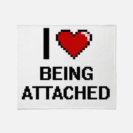 I Love Being Attached Digitial Desig Throw Blanket
