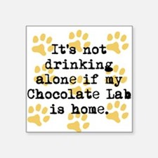 If My Chocolate Lab Is Home Sticker