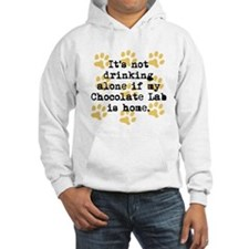 If My Chocolate Lab Is Home Hoodie