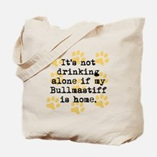 If My Bullmastiff Is Home Tote Bag