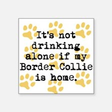 If My Border Collie Is Home Sticker