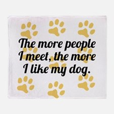 The More I Like My Dog Throw Blanket