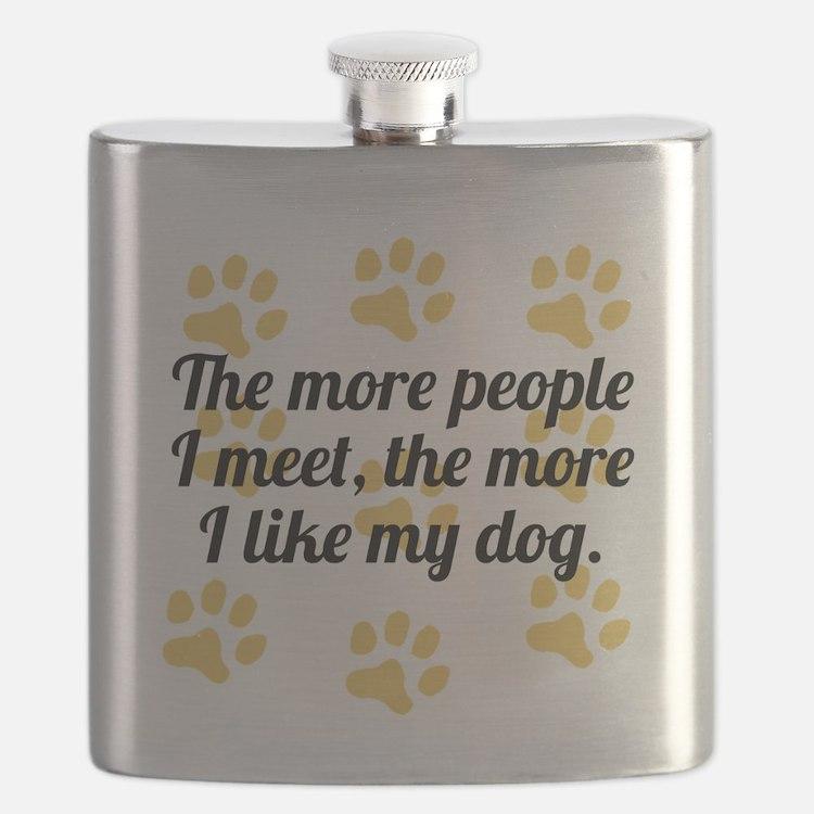 The More I Like My Dog Flask