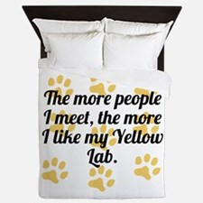 The More I Like My Yellow Lab Queen Duvet