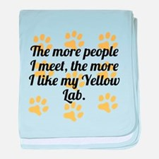 The More I Like My Yellow Lab baby blanket