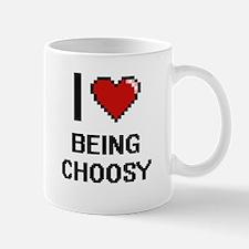 I love Being Choosy Digitial Design Mugs