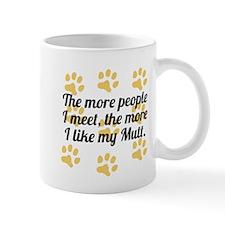 The More I Like My Mutt Mugs