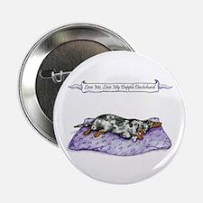"Love My Dapple 2.25"" Button (10 pack)"
