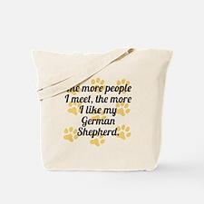 The More I Like My German Shepherd Tote Bag