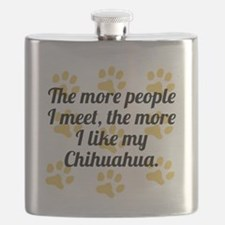 The More I Like My Chihuahua Flask